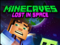 Παιχνίδια Minecaves Lost in Space